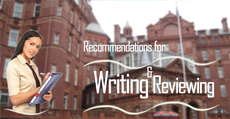Recommendations for Writing and Reviewing Papers