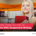 10 Simple Things To Save Time With Assignment Writing